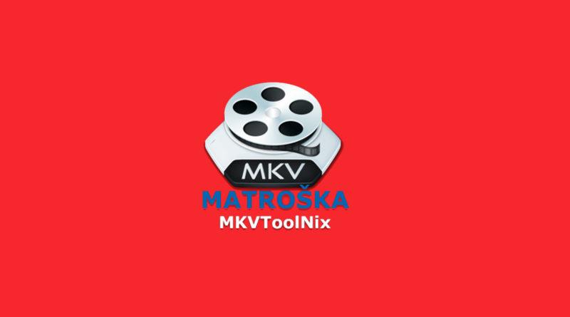 MKVToolNix para Windows